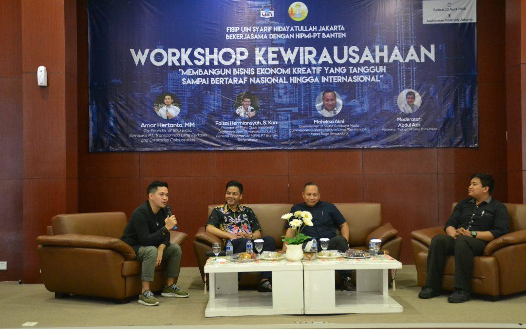Workshop Membangun Bisnis Ekonomi Kreatif yang Tangguh Sampai Bertaraf Nasional Hingga Internasional