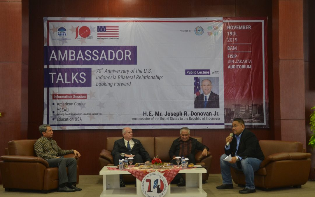 Public Lecture 70th Anniversary of the U.S. – Indonesia Bilateral Relationship: Looking Forward